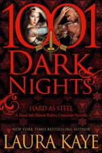 Hard as Steel - Laura Kaye