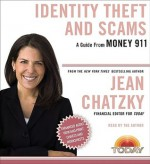 Money 911: Identity Theft and Scams - Jean Chatzky