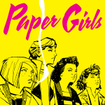 Paper Girls (Issues) (3 Book Series) - Brian Vaughan, Cliff Chiang, Matt Wilson