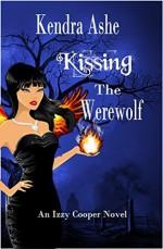 Kissing the Werewolf - Kendra Ashe