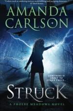 Struck: Phoebe Meadows Book 1 (Volume 1) - Amanda Carlson