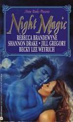 Night Magic - Rebecca Brandewyne, Shannon Drake, Jill Gregory, Becky Lee Weyrich