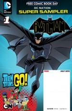 DC Nation FCBD Beware the Batman/Teen Titans Go! #1 - Scott Beatty, J. Torres, Mitch Watson, Todd Nauck, Lucciano Vecchio