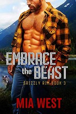 Embrace the Beast - Mia West