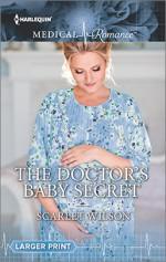 The Doctor's Baby Secret - Scarlet Wilson