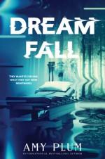 Dreamfall - Amy Plum