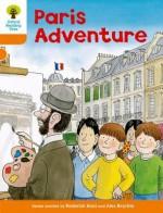 Paris Adventure - Roderick Hunt, Alex Brychta