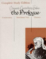 The Prologue (Chaucer's Canterbury Tales/Complete Study Edition) - Sidney Lamb