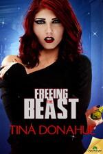Freeing the Beast (Taming the Beast) - Tina Donahue