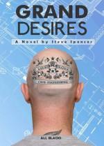Grand Desires - Steve Spencer