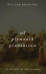 Of Plymouth Plantation - William Bradford, Goodreads