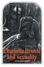 Charlotte Bront and Sexuality - John Maynard