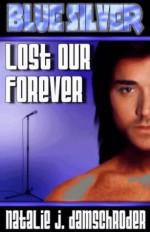 Lost Our Forever - Natalie J. Damschroder