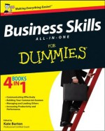 Business Skills All-in-One For Dummies - Kate Burton
