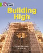 Building High: Band 11 - Maggie Freeman
