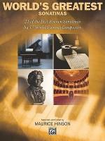 World's Greatest Piano Sonatinas - Maurice Hinson