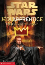 The Mark of the Crown - Jude Watson