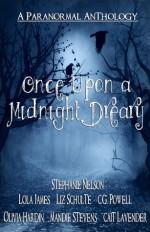 Once Upon a Midnight Dreary - Stephanie Nelson, Lola James, Liz Schulte, C.G. Powell, Olivia Hardin, Mandie Stevens, Cait Lavender