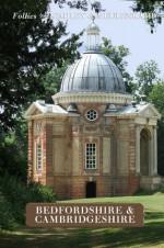 Follies of Bedfordshire & Cambridgeshire (Follies of England) - Gwyn Headley, Wim Meulenkamp