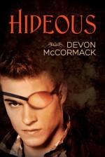 Hideous - Devon McCormack