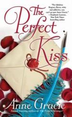 The Perfect Kiss - Anne Gracie