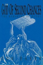 The God of Second Chances - Don Baker, Raymond Todd