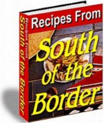 241 Recipes From South Of The Border (Penny Books) - Jill King, Penny Books