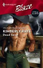 Dead Sexy - Kimberly Raye