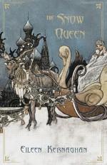 The Snow Queen - Eileen Kernaghan
