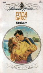 Fantasy (Harlequin Presents #840) - Emma Darcy
