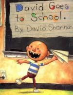 David Goes To School - David Shannon