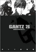 Gantz/26 (Gantz, #26) - Hiroya Oku, Chris Warner