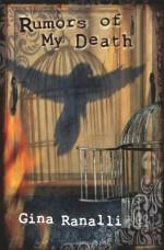 Rumors of My Death - Gina Ranalli