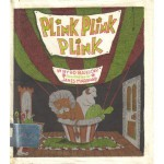 Plink, Plink, Plink - Byrd Baylor, James Marshall