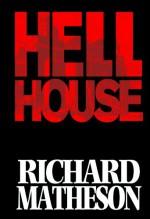 Richard Matheson's Hell House - Richard Matheson, Simon Fraser