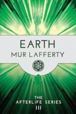 Earth - Mur Lafferty