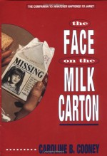 The Face on the Milk Carton - Caroline B. Cooney