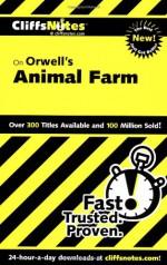 Animal Farm - CliffsNotes, Daniel Moran, George Orwell