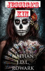 Jessica's Kin - Nathan J.D.L. Rowark
