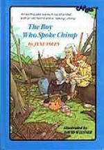 The Boy Who Spoke Chimp - Jane Yolen, David Wiesner