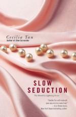 Slow Seduction - Cecilia Tan