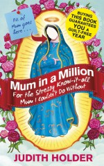 Mum in a Million - Judith Holder