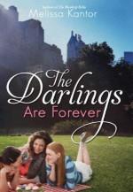 The Darlings are Forever - Melissa Kantor