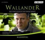 Bilderrätsel - Henning Mankell, Sven Stricker, Axel Milberg, Ulrike Tscharre, Andreas Fröhlich