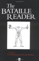 The Bataille Reader - Georges Bataille, Scott Wilson
