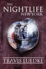 The Nightlife: New York - Travis Luedke