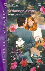 Seducing Celeste - Ruth Ryan Langan