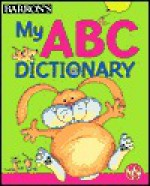 My ABC Dictionary - Irene Yates, Ginny Lapage, Chris Fisher