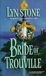 Bride of Trouville - Lyn Stone