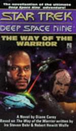 The Way of the Warrior (Star Trek: Deep Space Nine) - Diane Carey